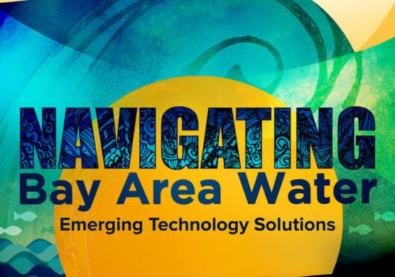 Technology Highlights at SSV's Navigating Bay Area Water Event